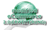 modified eCommerce 2.0 Module Erweiterungen